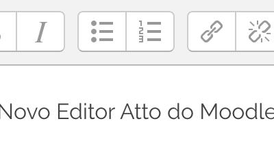 Saiba como utilizar o novo Editor Atto do Moodle 2.7, 2.8 e 2.9